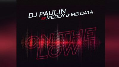 by DJ Paulin Ft. Meddy & Mb Data - On The Low Mp3 Audio Download