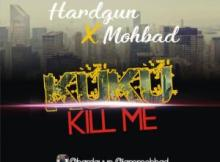 Hardgun Ft. Mohbad - Kuku Kill Me 18 Download