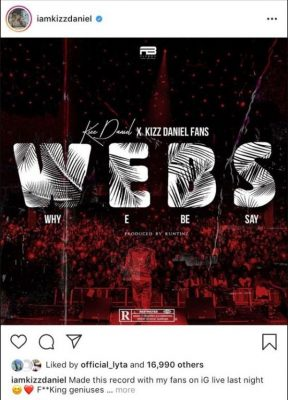 """Kizz Daniel Share A New Song """"WEBS"""" (Why E Be Say) 2 Download"""