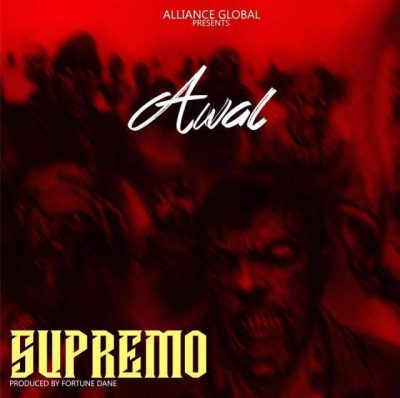 Awal - Supremo (Strongman Diss) Mp3 Audio Download