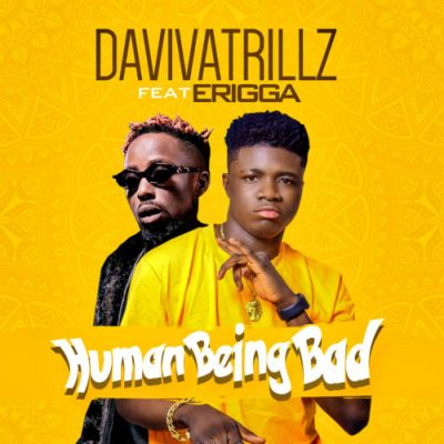 Daviva Trillz Ft. Erigga - Human Being Bad Mp3 Audio Download