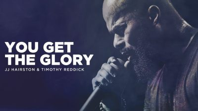 JJ Hairston Ft. Timothy Reddick - You Get The Glory (Audio + Video) Mp3 Mp4 Download