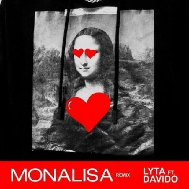 Lyrics Of Monalisa By Lyta and Davido