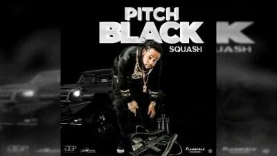 Squash - Pitch Black Mp3 Audio Download