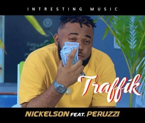 VIDEO: Nickelson X Peruzzi - Traffik Mp4 Download