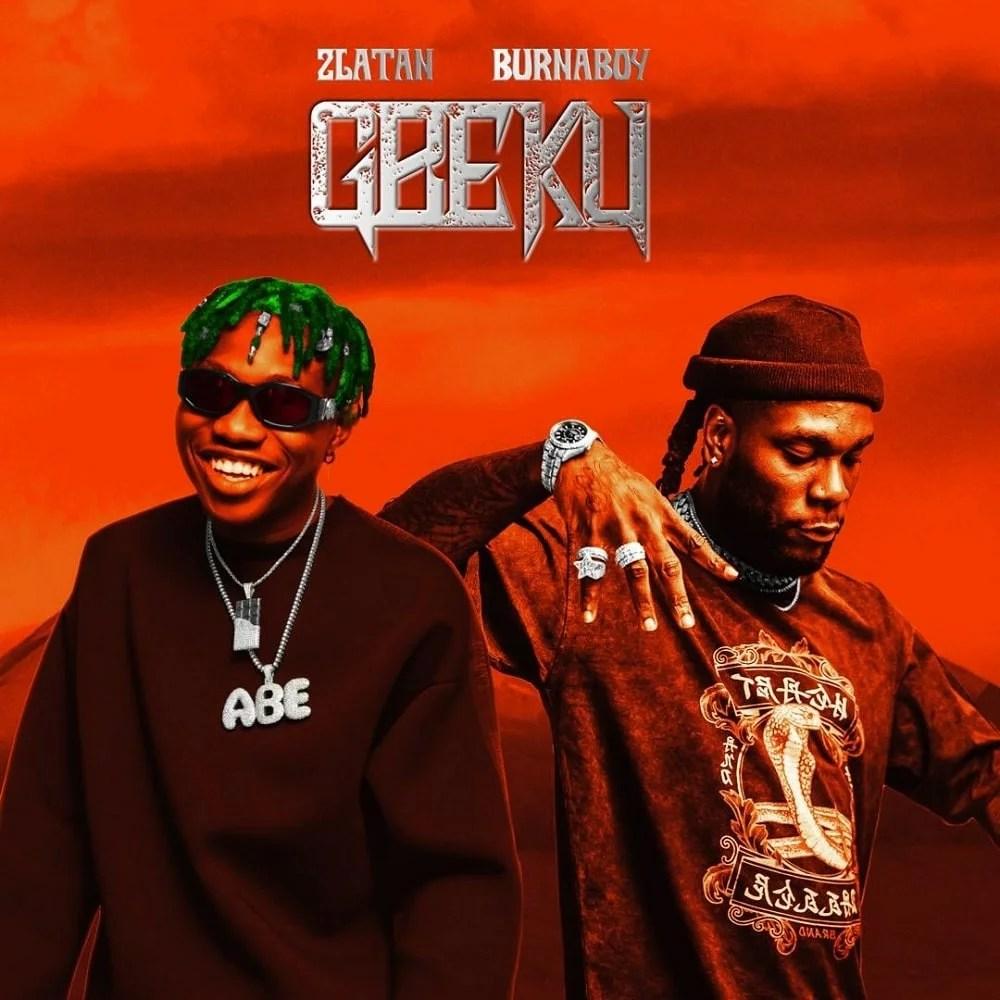 Zlatan - Gbeku Ft. Burna Boy Mp3 Audio Download