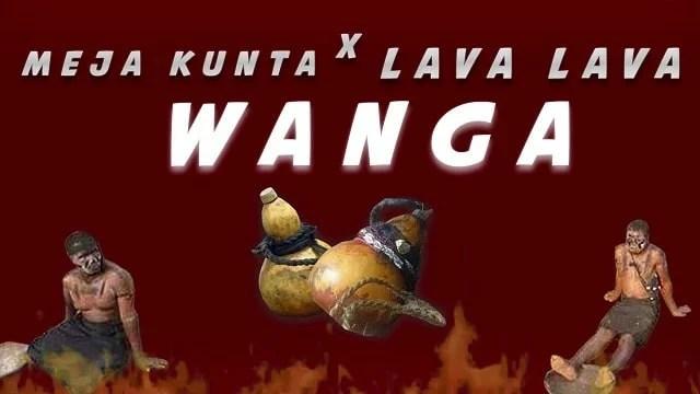 Meja Kunta Ft. Lava Lava - Wanga Mp3 Audio Download