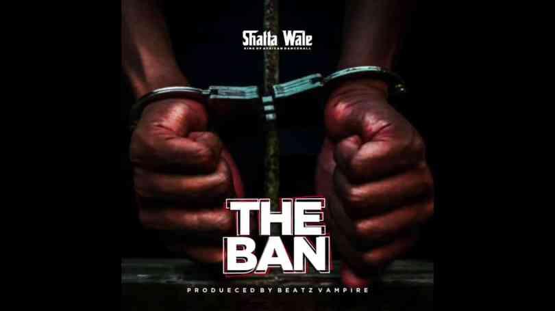 Shatta Wale - The Ban (Pantang) Mp3 Audio Download