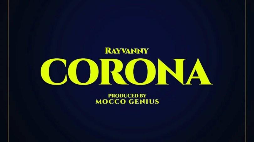 Rayvanny Ft. Magufuli - Corona Mp3 Audio Download