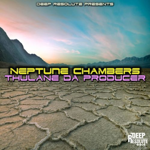 Thulane Da Producer - Neptune Chambers Mp3 Audio Download