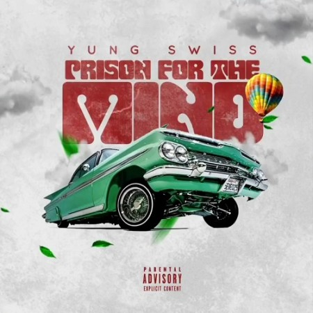 Yung Swiss Prison for the Mind Mp3 Audio Download