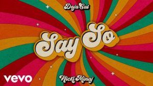 Doja Cat Ft. Nicki Minaj - Say So (Lyrics Video) Mp4 Download