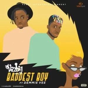 VazBoy - Baddest Boy Ft. Demmie Vee Mp3 Audio Download
