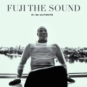 K1 De Ultimate - Fuji The Sound (FULL EP) Mp3 Zip Fast Download Free audio complete
