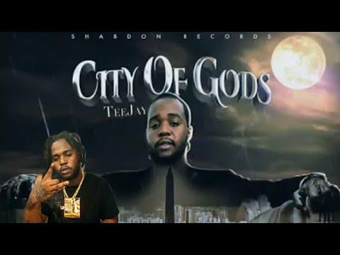 Teejay - City Of Gods