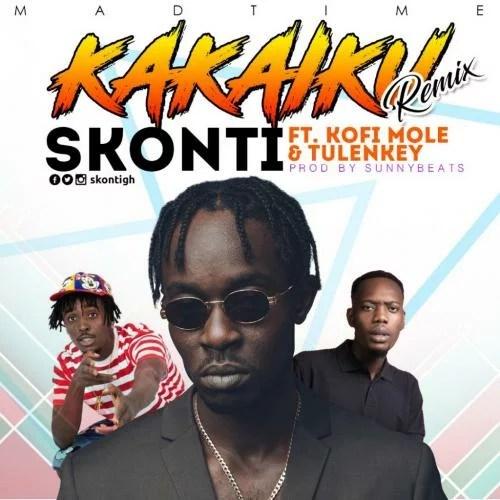 Skonti - Kakaiku (Remix) Ft. Kofi Mole & Tulenkey