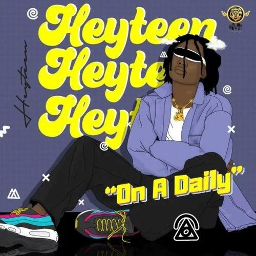 Heyteen - On A Daily