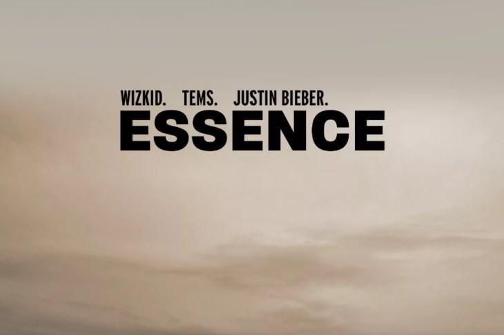 WizKid - Essence REMIX ft Justin Bieber, Tems