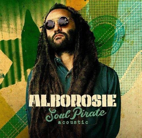 Alborosie – Soul Pirate - Acoustic (2017, Vinyl) - Discogs