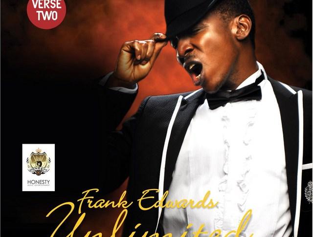 Album - Frank Edwards Unlimited Verse 2 Download