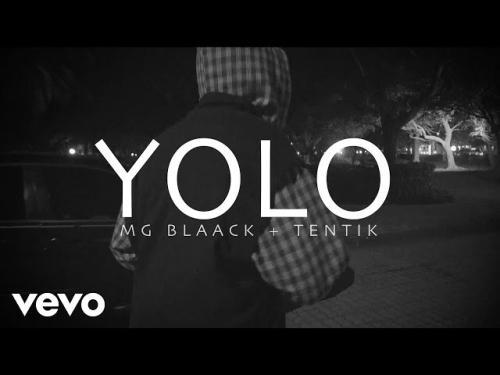 MG Black Ft. Tentik - Yolo