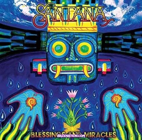 Santana – Blessings and Miracles Download Album Zip