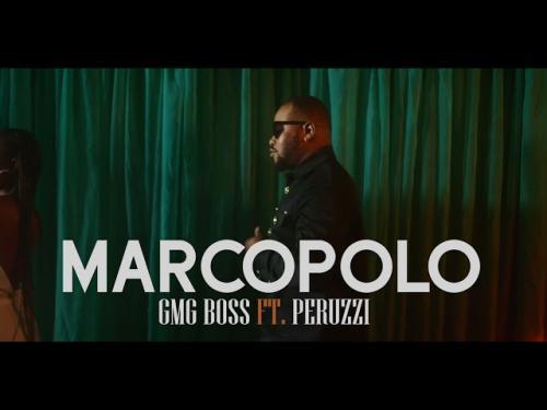 VIDEO: GMG Boss - Marcopolo Ft. Peruzzi