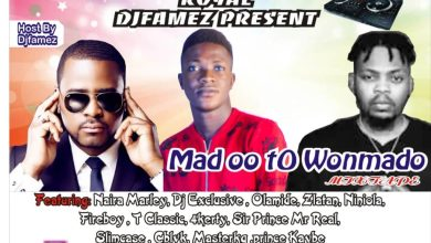 dj famez mad o to wonma do
