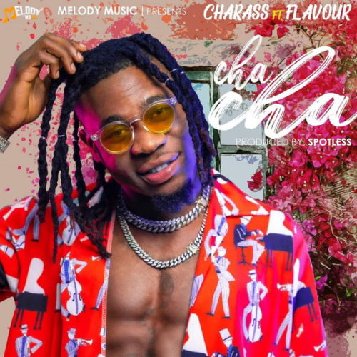 Charass ft Flavour Cha Cha