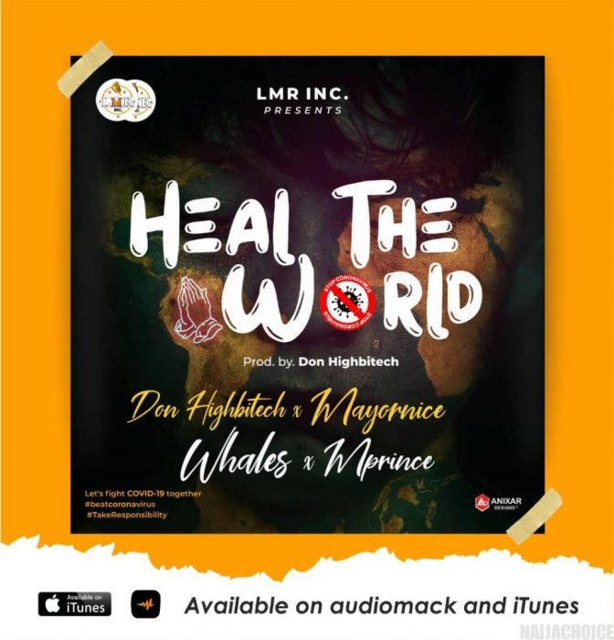 Don Highbitech Ft Mayornice x Mprince & Whales Heal The World