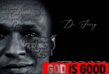 Photo of Dr Jerry – God Is Good