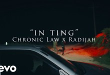 Photo of Chronic Law & Radijah – In Ting