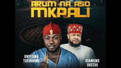 Photo of Diamond Okechi – Arum Na Aso Mkpali Ft. Duncan Mighty, Mr Real