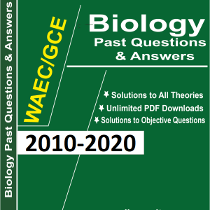 Biology WAEC Past Questions and Answer