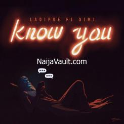 MP3: LadiPoe ft. Simi – Know You