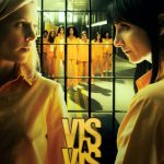 COMPLETE: Vis a Vis (Locked Up) Season 2 Episode 1 – 13 [Spanish Series]