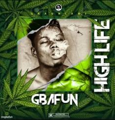 MP3: Mr Gbafun – High Life