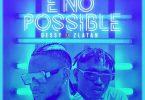 E No Possible (Remix)