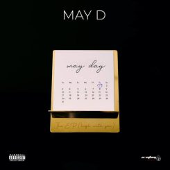 ALBUM: May D – May Day (FULL EP)