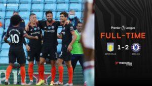 Aston Villa 1 – 2 Chelsea [2019/2020] Goals Highlight