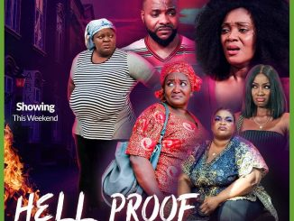 Hell Proof – Nollywood Movie