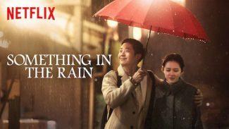 COMPLETE: Something in the Rain Season 1 Episode 1 – 16 (Korean Series)