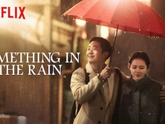 Something in the Rain Season 1 Episode 1 – 16 (Korean Series)