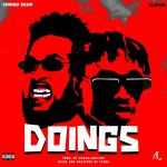 MP3: Chinko Ekun Ft. Zlatan – Doings