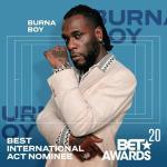 BET Awards 2020: Burna Boy wins Best International Act (Video)