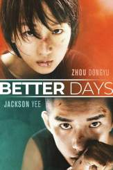 DOWNLOAD: Better Days (2019) [Chinese Movie]