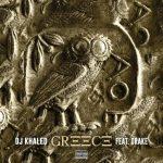 MP3: DJ Khaled ft. Drake – Greece