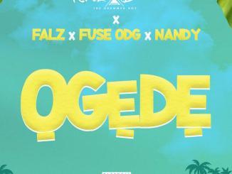 Krizbeatz Ft. Falz, Fuse ODG, Nandy Ogede mp3