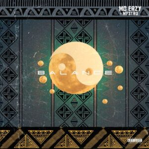 Mo Eazy Ft. Mystro Balance mp3 download