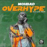 Mohbad OverHype mp3 download